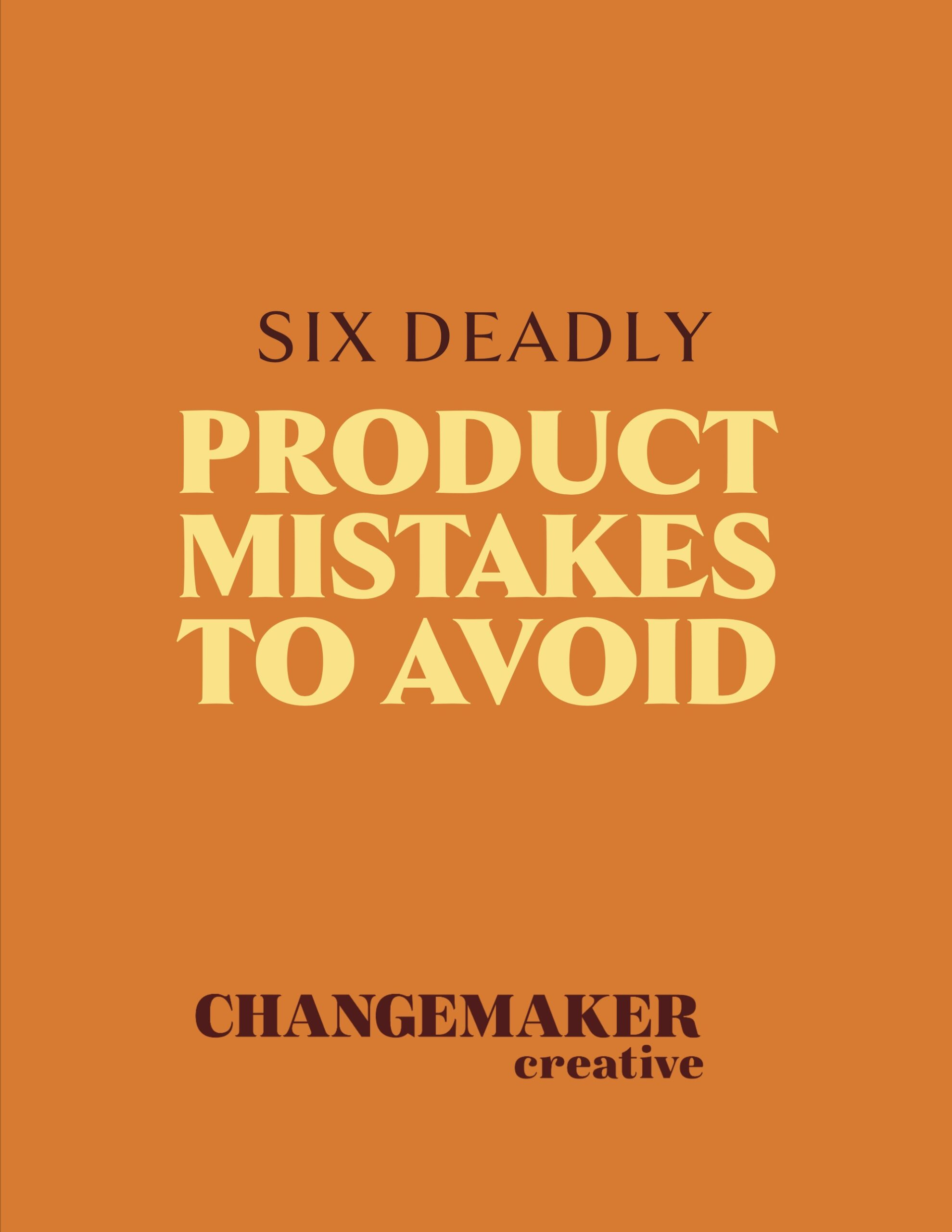Product business mistakes to avoid
